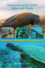 Assessment of Sea-Turtle Status and Trends: Integrating Demography and Abundance by Division on Earth and Life Studies, Committee on Sea Turtle Population Assessment Methods, National Research Council, Ocean Studies Board (Paperback, 2010)