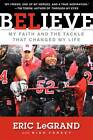 Believe by Eric LeGrand (Paperback, 2012)