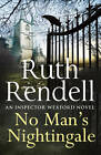 No Man's Nightingale by Ruth Rendell (Paperback, 2013)