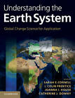 Understanding the Earth System: Global Change Science for Application by Cambridge University Press (Hardback, 2012)