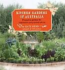 Kitchen Gardens of Australia: Productive Gardens for Inspiration and Practical Advice by Kate Herd (Paperback, 2012)