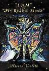 I Am in My Right Mind by Shireen Violett (Hardback, 2012)
