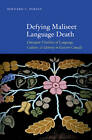 Defying Maliseet Language Death: Emergent Vitalities of Language, Culture, and Identity in Eastern Canada by Bernard C. Perley (Hardback, 2011)