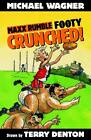 Crunched! by Michael Wagner (Paperback, 2013)