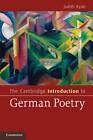 The Cambridge Introduction to German Poetry by Judith Ryan (Hardback, 2012)