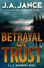 Betrayal of Trust by J. A. Jance (Paperback, 2012)