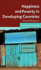 Happiness and Poverty in Developing Countries: A Global Perspective by John Malcolm Dowling, Yap Chin-Fang (Hardback, 2012)