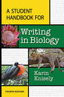 A Student Handbook for Writing in Biology by Karin Knisely (Paperback, 2013)