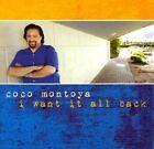 Coco Montoya - I Want It All Back (2010)