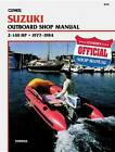 Suzuki B780 Outboard Shop Manual 2-140 H.P., 1977-84 by Clymer Publications, Kalton C. Lahue (Paperback, 1985)