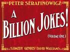 A Billion Jokes: Volume 1 by Peter Serafinowicz (Hardback, 2012)