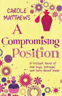 A Compromising Position by Carole Matthews (Paperback, 2009)
