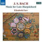 Johann Sebastian Bach - Bach: Music for Lute-Harpsichord (2008)