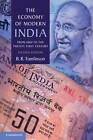The Economy of Modern India: From 1860 to the Twenty-first Century by B. R. Tomlinson (Hardback, 2013)
