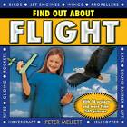Find Out About Flight: With 18 Projects and More Than 240 Pictures by Peter Mellett (Hardback, 2013)