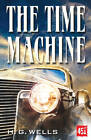 The Time Machine by H. G. Wells (Paperback, 2013)