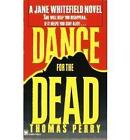 Dance for the Dead by Thomas Perry (Paperback, 2001)