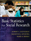 Basic Statistics for Social Research by Mark D. Riddle, Augustine J. Kposowa, Robert A. Hanneman (Paperback, 2012)