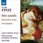 Gerald Finzi - : Dies natalis; Farewell to Arms; Two Sonnets (2008)