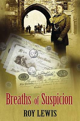 Roy Lewis, Breaths of Suspicion, Very Good Book
