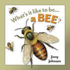 A Bee by Jinny Johnson (Hardback, 2013)