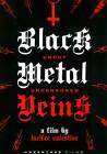 Black Metal Veins (DVD, 2012, Uncut and Uncensored)