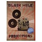Black Hole - Projections (DVD, 2010)