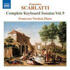 Domenico Scarlatti - : Complete Keyboard Sonatas, Vol. 9 (2008)