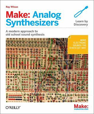 Analog Synthesizers by Ray Wilson (2013, Paperback)