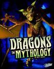 Dragons in Mythology by Matt Doeden (Paperback, 2013)
