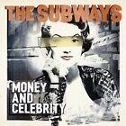 The Subways - Money and Celebrity (2011)