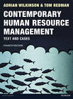 Contemporary Human Resource Management: Text and Cases by Tom Redman, Adrian Wilkinson (Paperback, 2013)