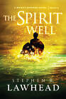 The Spirit Well by Stephen Lawhead (Paperback, 2013)