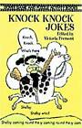 Knock Knock Jokes by Victoria Fremont, Larry Daste (Paperback, 2003)