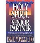 Holy Spirit My Senior Partner by Paul Y Cho (Paperback, 1989)