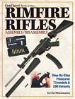 Gun Digest Book of Rimfire Rifles Assembly/Disassembly by Kevin Muramatsu (Paperback, 2011)