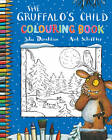 The Gruffalo's Child Colouring Book by Julia Donaldson (Paperback, 2012)