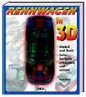 Rennwagen in 3D, m. Kunststoff-Modell von Paul Beck (2006, Gebunden)