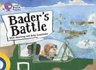 Collins Big Cat Progress: Bader's Battle: Band 09 Gold/Band 17 Diamond by Brita Granstrom, Mick Manning (Paperback, 2013)
