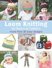 Loom Knitting for Babies & Toddlers: More Than 30 Easy Designs by Isela Phelps (Paperback, 2013)