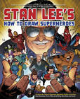 Stan Lee's How To Draw Superheroes by Stan Lee (Paperback, 2013)
