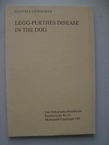 Legg-Perthes-Disease-in-the-Dog-Supplementum-No-95-1967-Hunde