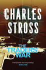 The Traders' War: This Merchant Princes Omnibus Includes the Clan Corporate and the Merchants' War by Charles Stross (Paperback, 2013)