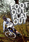 Foot Out Flat Out (DVD, 2008)