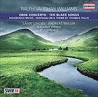 Ralph Vaughan Williams - Vaughan Williams: Oboe Concerto; Ten Blake Songs (2010)