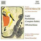 Offenbach: Gaîté Parisienne; Offenbachiana (1999)