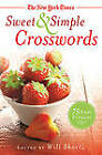 The New York Times Sweet & Simple Crosswords  : 75 Easy Puzzles by The New York Times (Paperback / softback, 2013)