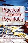 Practical Forensic Psychiatry by Taylor & Francis Ltd (Paperback, 2011)