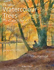 Painting Watercolour Trees the Easy Way: Brush with Watercolour 3 by Terry Harrison (Paperback, 2012)