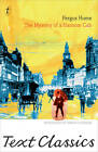 The Mystery of a Hansom Cab by Fergus W. Hume (Paperback, 2012)
